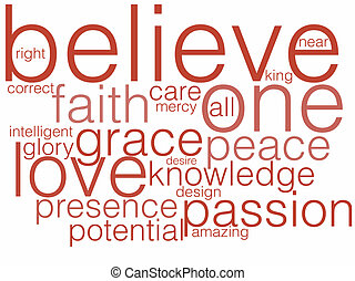 Believe - A word cloud describing belief or believing.