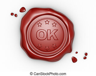 Wax seal - Confirmed. Wax seal with OK text. 3d render...