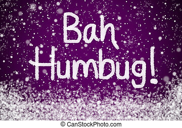 Bah Humbug Message on Purple - Bah Humbug Christmas Message...