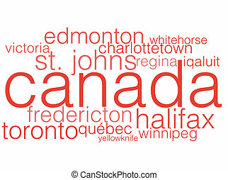 The Canadian Capital Cities - A word cloud listing the...