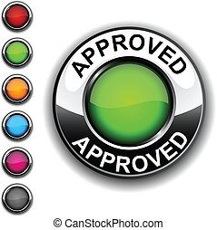 Approved button. - .Approved realistic button. Vector.  .