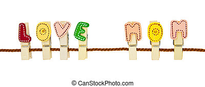 """Love MoM"" phrase clip on the rope"