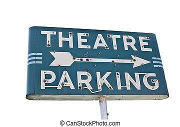 Vintage movie theatre parking sign