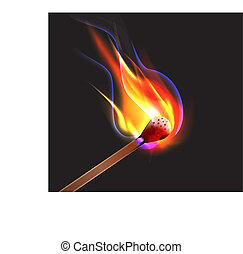 Strike a match - A very accurate illustration with a flame...