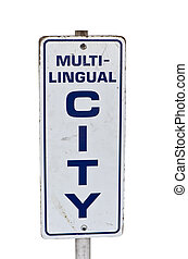 Culture Sign - City sign for multi-lingual cultures with...