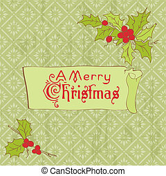 Christmas Vintage Card - for scrapbook, invitation, greetings in vector