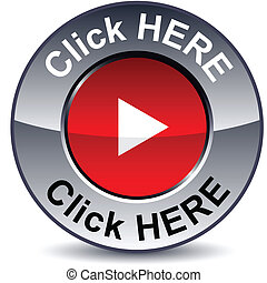 Click here round button. - Click here round metallic button....