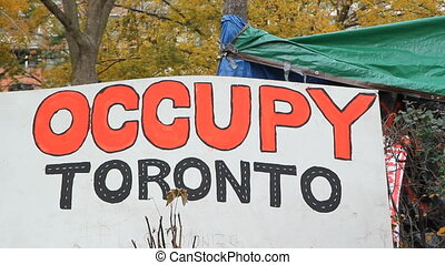 Occupy Toronto sign. - Sign at the Occupy Toronto site on...