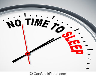 no time to sleep - An image of a nice clock with no time to...