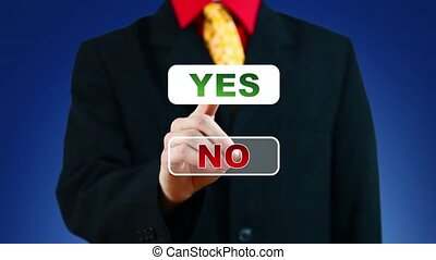 Businessman pressing Yes button