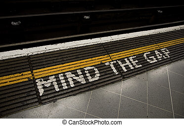 Mind the gap, warning in the London underground