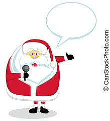 Cartoon Santa with microphone and speech bubble isolated. Vector illustration