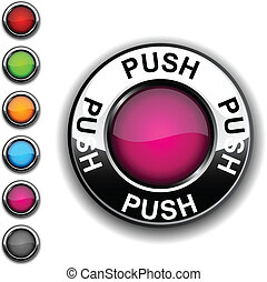 Push button - Push realistic button Vector