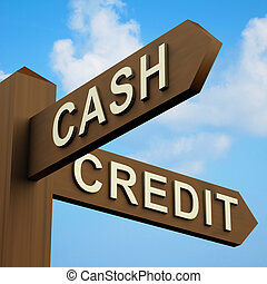 Cash Or Credit Words On A Signpost - Cash Or Credit Words On...