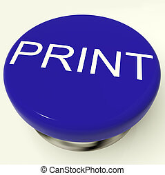 Print Button As Symbol For Printing Or Printer - Print Blue...