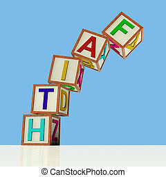 Blocks Spelling Faith Falling Over As Symbol for Lack Of...