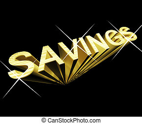 Savings Text In Gold And 3d As Symbol For Investment And...