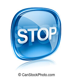 Stop icon blue glass, isolated on white background