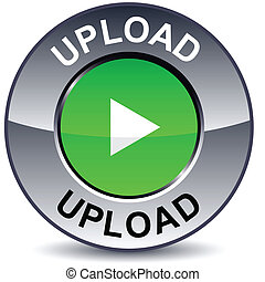 Upload round button - Upload round metallic button Vector...