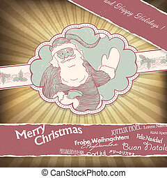 Retro Santa Claus greetings in different languages. Christmas background, vector, EPS10