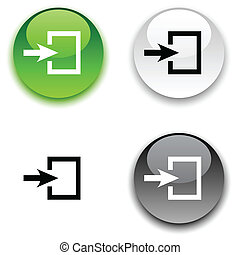 Entrance button. - Entrance glossy round vector buttons. .