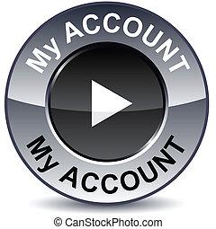 My account round button. - My account round metallic button....