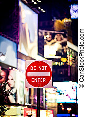 Do not enter sign on Times Square, New York