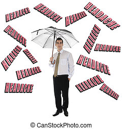 Headache word and business man with umbrella