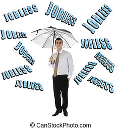 Jobless word and business man with umbrella