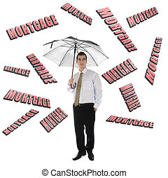 Mortgage word and business man with umbrella