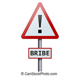 Bribe word on road sign