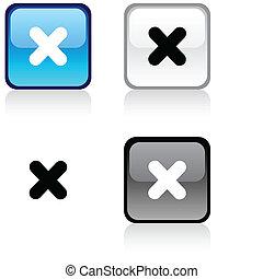 Cross button.