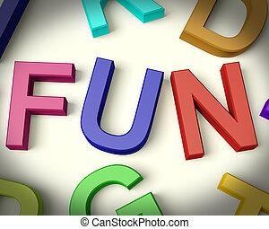 Fun Written In Multicolored Plastic Kids Letters