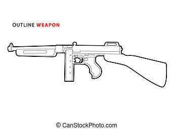 outline tommy gun - outline vector tommy gun on white...