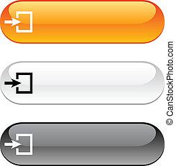 Entrance button.