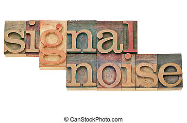 signal and noise - information concept - isolated text in...