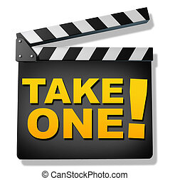 Take one - Film slate with the words take one representing...