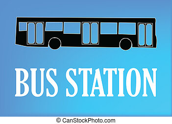 bus station sign - Illustration of bus station sign - vector