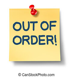 Out Of Order - Out of order yellow sticky office note paper...