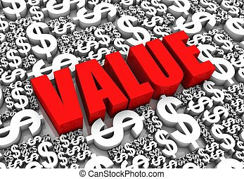 Value - VALUE 3D text surrounded by dollar currency symbols....