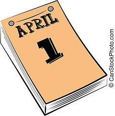 april fools day calendar - calendar pad for April fools day...
