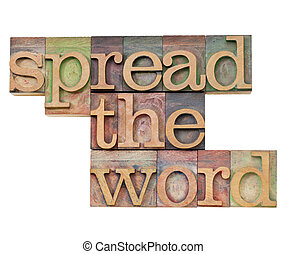 spread the word - isolated text in vintage wood letterpress...
