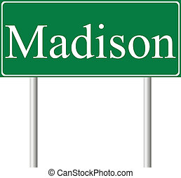Madison green road sign isolated on white background
