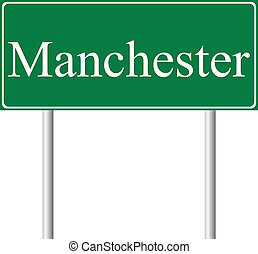 Manchester green road sign isolated on white background
