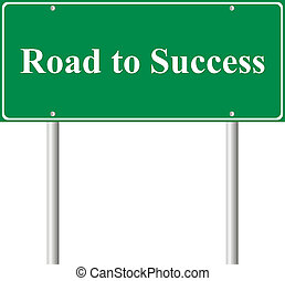 Road to Success, concept green road sign