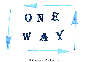 One way conception on white background