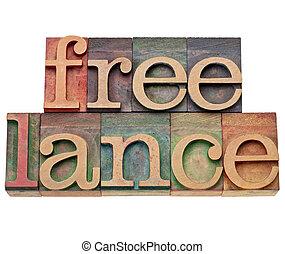 freelance word in letterpress type - freelance -...