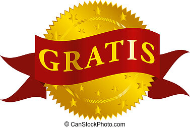 Gratis Seal - Golden Seal With Gratis Sign on Red Ribbon