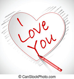 Love you Card - illustration of crayon writing i love you on...