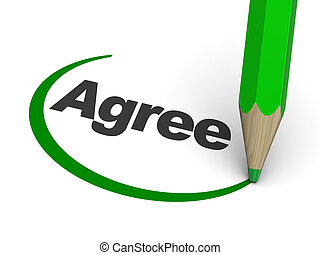 agree - 3d illustration of agree sign with pencil
